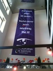 California Eye Institute Fresno CA Giant 50 foot cloth banner