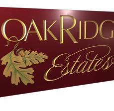 Oak Ridge Estates Signage