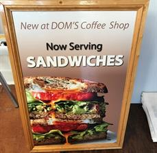 Dom's Coffee Shop Sandwich A-Frame