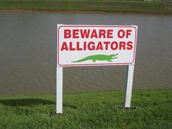 Beware Of Alligators Sign Post And Panel Sign