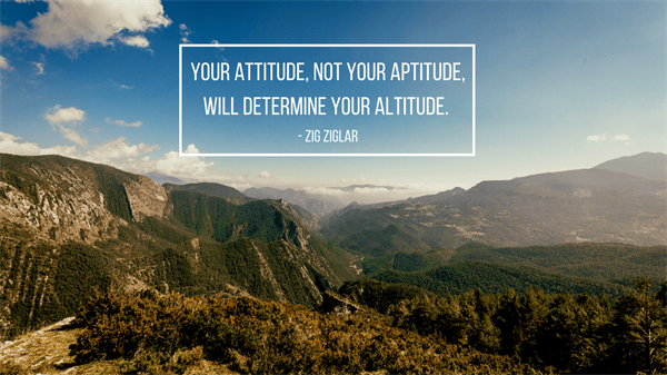Zig Ziglar - Attitude Quote