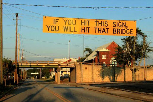funny vehicle signs bridge