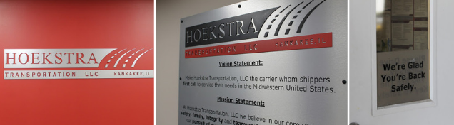 Various indoor and outdoor signs and graphics materials for Hoekstra Transportation