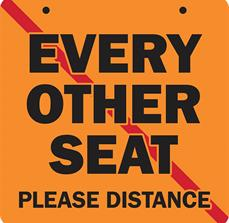 Every Other Seat Sign