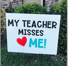 My Teacher Misses Me Yard Sign