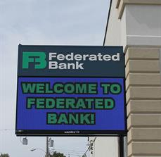 Federated Bank Exterior Digital Sign